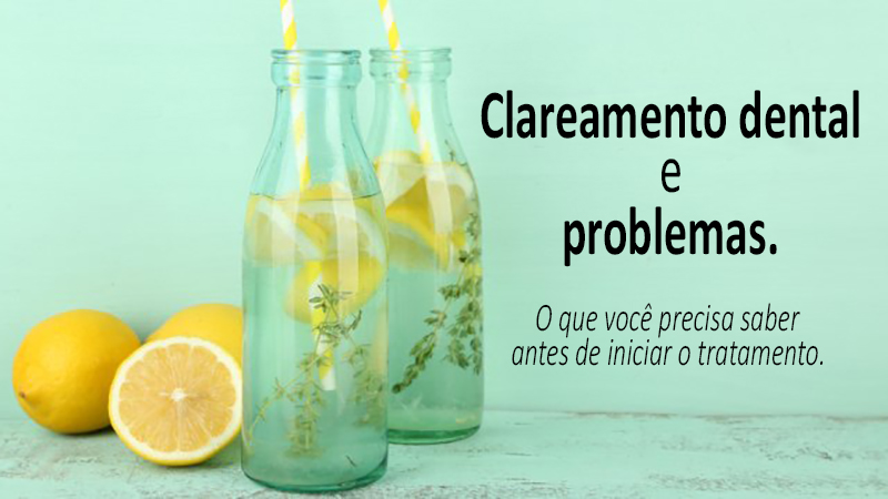 clareamento dental problemas post blog
